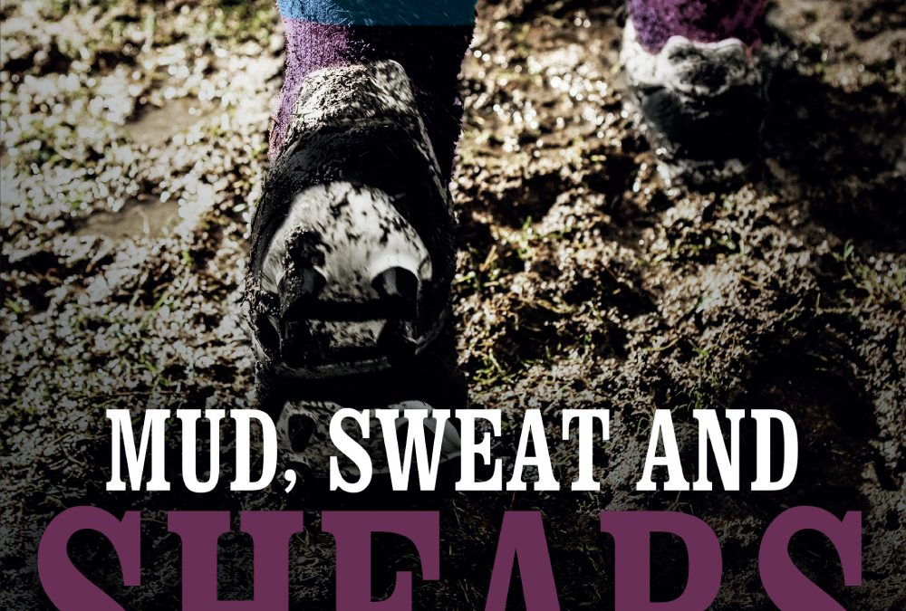 Mud, Sweat and Shears